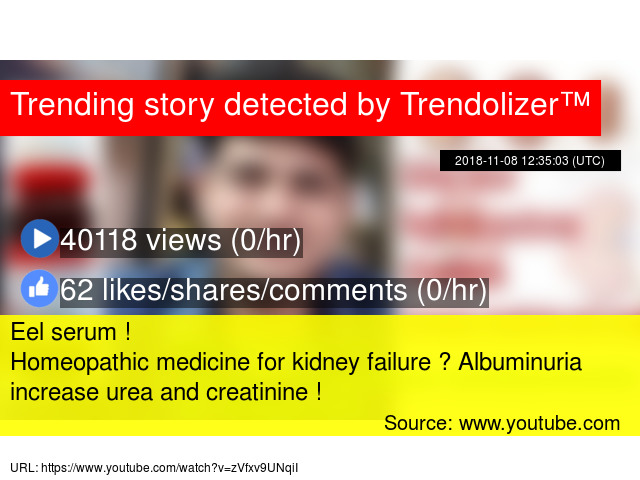 Eel serum ! Homeopathic medicine for kidney failure ? Albuminuria