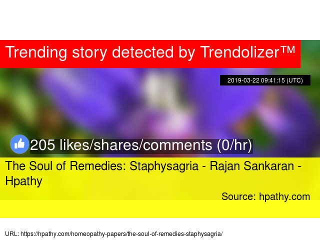 The Soul of Remedies: Staphysagria - Rajan Sankaran - Hpathy